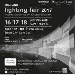 Thailand Lighting Fair 2017 งานแสดงนวัตกรรมไฟฟ้าแสงสว่าง