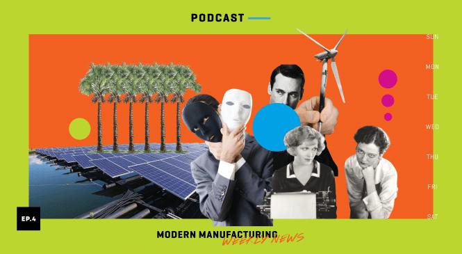Modern Manufacturing Weekly News: Wk04