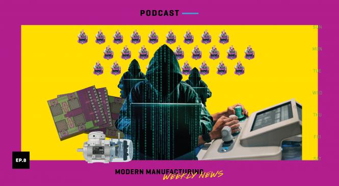 Modern Manufacturing Weekly News: Wk08