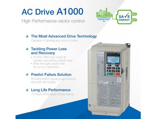 Inverter Drive : A1000 High Performance Vector Control
