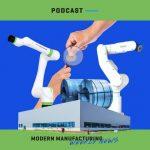 Modern Manufacturing Weekly News: Wk24