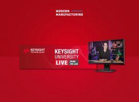 'Keysight University Live from the Lab' ชวนสัมผัสประสบการณ์การเรียนรู้อุปกรณ์ทดสอบเสมือนจริง
