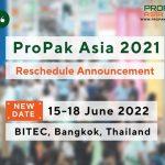 เลื่อนจัดงาน ProPak Asia  กำหนดการใหม่ 15-18 มิ.ย. 2565