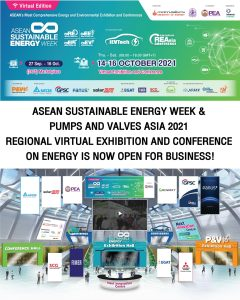 ASEAN Sustainable Energy Week and Pumps and Valves Asia 2021